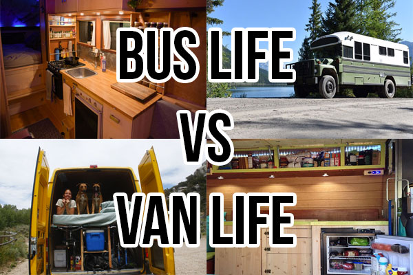 Bus life vs van life as seen through the eyes of a van dweller.