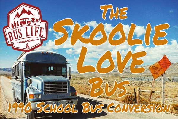 VIDEO - School Bus Conversion - The Skoolie Love Bus By Patrick Schmidt