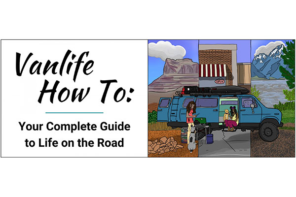 Vanlife - A How To Guide